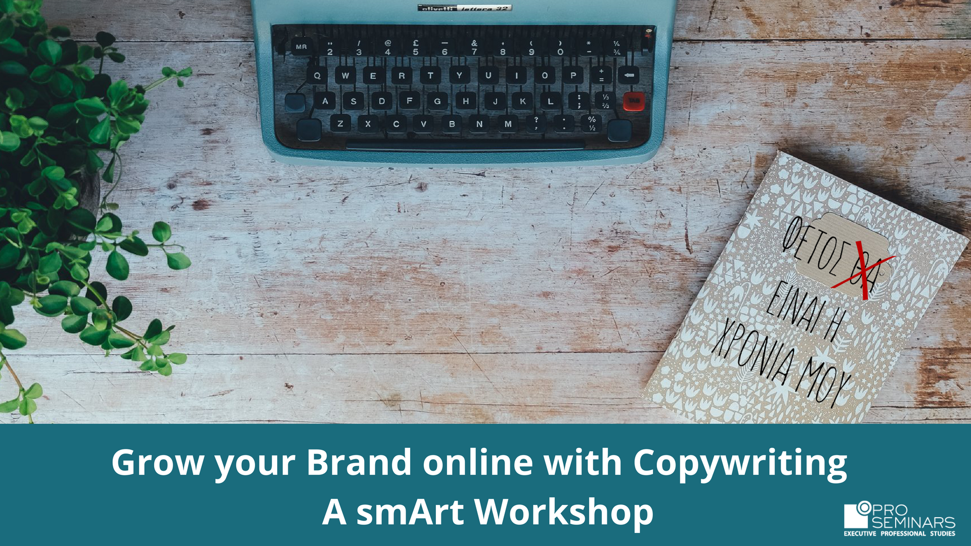 Grow your Brand online with Copywriting _ A Smart Workshop